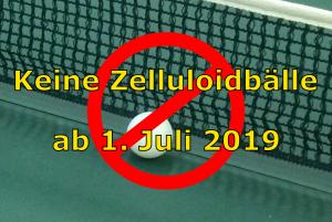 Keine Zelluloidbälle mehr ab 1. Juli 2019